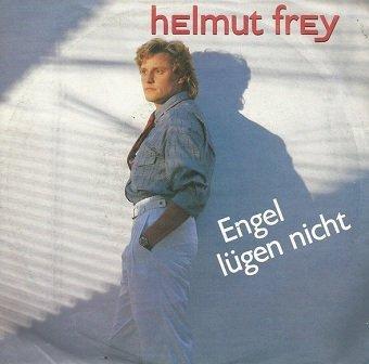 """Helmut Frey - Engel Lügen Nicht (7"""")"""