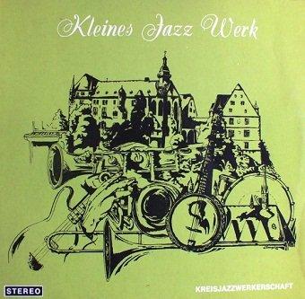 Kreisjazzwerkerschaft - Kleines Jazz Werk (LP)