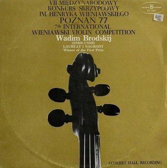 Vadim Brodski Plays Wieniawski ; Bartók - 7th International Wieniawski Violin Competition Poznan '77 (LP)
