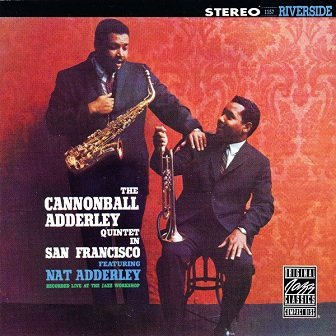 The Cannonball Adderley Quintet - In San Francisco (CD)