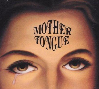Mother Tongue - Mother Tongue (CD)