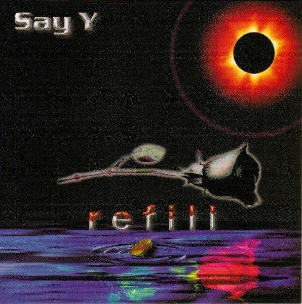 Say Y - Refill (CD)