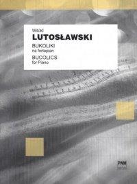 Bukoliki na fortepian Witold Lutosławski