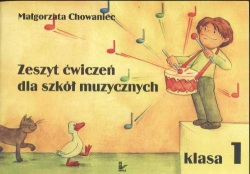 M. Chowaniec Zeszyt Ćwiczeń dla szkół muzycznych 1