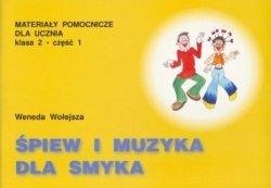 Śpiew i muzyka dla smyka-klasa 2 cz.1