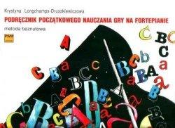 Podręcznik początkowego nauczania gry na fortepianie metoda beznutowa      Krystyna Longchamps-Druszkiewiczowa