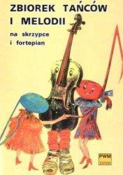 Zbiorek tańców i melodii na skrzypce i fortepian  T. Zacharina