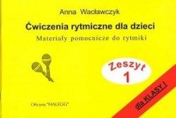 Halegg Ćwiczenia rytmiczne dla dzieci z.1 Anna Wacławczyk
