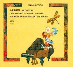 Już gram na fortepian Feliks Rybicki