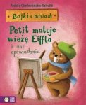 Bajki o misiach Część 4 Petit maluje wieżę Eiffla i inne opowiadania