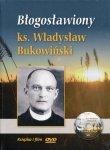Błogosławiony ks. Władysław Bukowiński