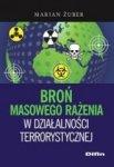 Broń masowego rażenia w działalności terrorystycz.