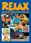 Relax. Antologia opowieści rysunkowych T.2
