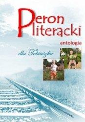 Peron literacki dla Tobiaszka Antologia / Krywaj