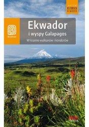 Ekwador i wyspy Galapagos W krainie wulkanów i kondorów. Wydanie 1