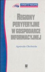 Regiony peryferyjne w gospodarce informacyjnej