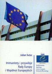Immunitety i przywileje Rady Europy i Wspólnot Europejskich