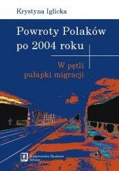 Powroty Polaków po 2004 roku