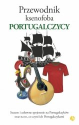 Przewodnik ksenofoba Portugalczycy