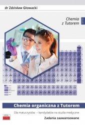 Chemia organiczna z Tutorem dla maturzystów - kandydatów na studia medyczne