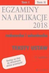 Teksty ustaw Egzaminy Aplikacje radcowska i adwokacka Tom 2