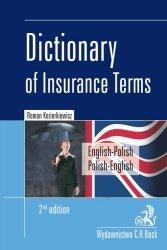 Dictionary of Insurance Terms Angielsko-polski i polsko-angielski słownik terminologii ubezpieczeniowej