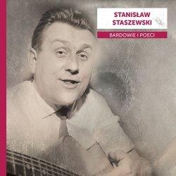 Bardowie i poeci: Stanisław Staszewski