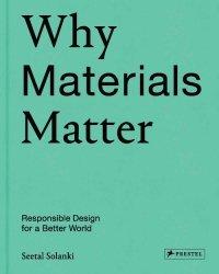 Why Materials Matter