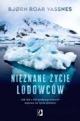 Nieznane życie lodowców