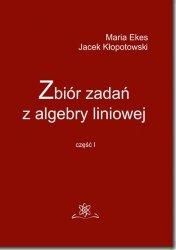 Zbiór zadań z algebry liniowej