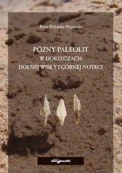 Późny paleolit w dorzeczach Dolnej Wisły i Górnej Noteci