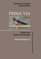 Prima Via Krótki kurs języka łacińskiego Wprowadzenie 2.0