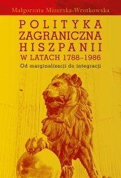 Polityka zagraniczna Hiszpanii w latach 1788-1986