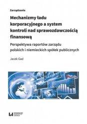 Mechanizmy ładu korporacyjnego a system kontroli nad sprawozdawczością finansową