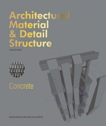Architectural Material & Detail Structure Concrete