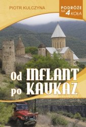 Od Inflant po Kaukaz