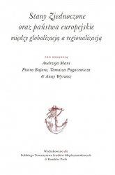 Stany Zjednoczone oraz państwa europejskie między globalizacją a regionalizacją