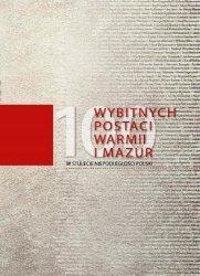 100 wybitnych postaci Warmii i Mazur