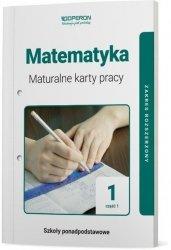 Matematyka 1 Maturalne karty pracy Część 1 Zakres rozszerzony