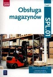 Obsługa magazynów Kwalifikacja SPL.01 Podręcznik do nauki zawodu technik logistyk i magazynier Część 1