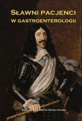 Sławni pacjenci w gastroenterologii