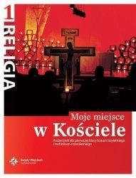 Religia 1 Moje miejse w Kościele Podręcznik