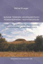Słownik terminów archeologicznych polsko-hiszpański i hiszpańsko-polski/Diccionario de términos arqu