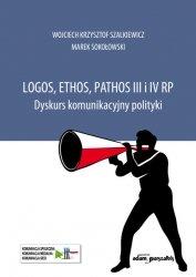 Logos, ethos, pathos III i IV RP. Dyskurs komunikacyjny polityki