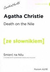 Death on the Nile z podręcznym słownikiem angielsko-polskim poziom A2/B1