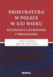 Prokuratura w Polsce w XXI wieku