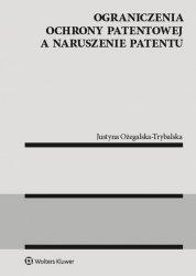 Ograniczenia ochrony patentowej a naruszenie patentu