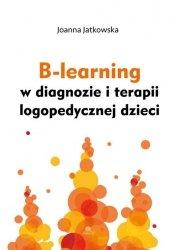 B-learning w diagnozie i terapii logopedycznej dzieci