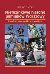 Nietuzinkowe historie pomników Warszawy