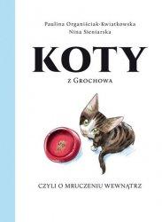 Koty z Grochowa, czyli o mruczeniu wewnątrz